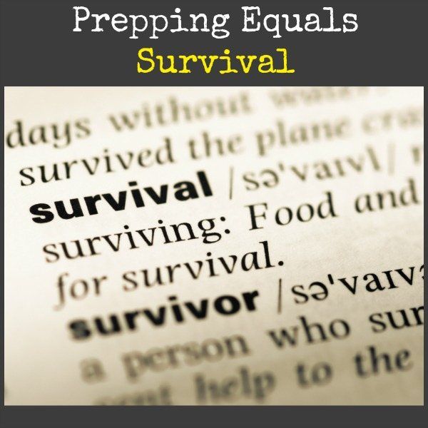Prepping Equals Survival | Backdoor Survival