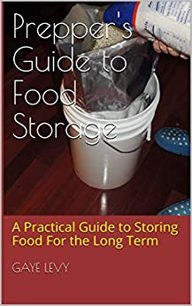 My book on Prepper's Guide to Food Storage