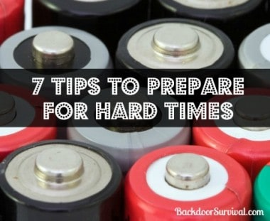 7 Tips to Prepare for Hard Times