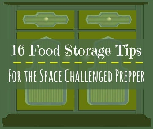 16 Food Storage Tips for the Space Challenged Prepper