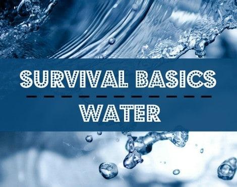 Survival Basics: Water | Backdoor Survival
