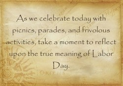 The True Meaning of Labor Day