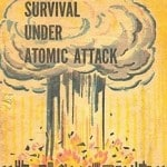 Looking Back at How to Survive a Nuclear Attack