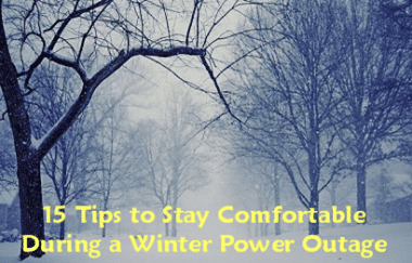 15 Tips to Stay Comfortable During a Winter Power Outage