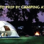 Survival Friday: Learn to Prep by Camping at Home