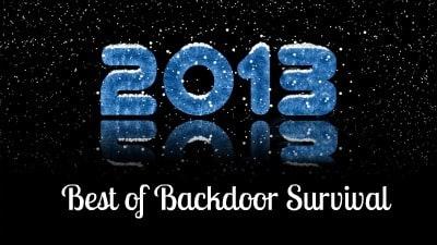 Best of Backdoor Survival 2013