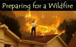 Preparing for a Wildfire – Are You Ready?
