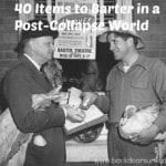 40 Items to Barter in a Post-Collapse World