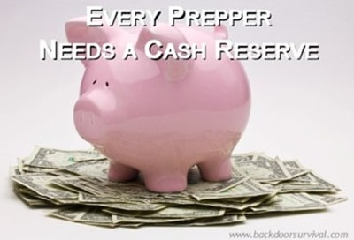 Every Prepper Needs a Cash Reserve