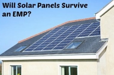 Will Solar Panels Survive an EMP?