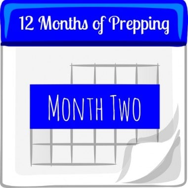 12 Months of Prepping: Month Two
