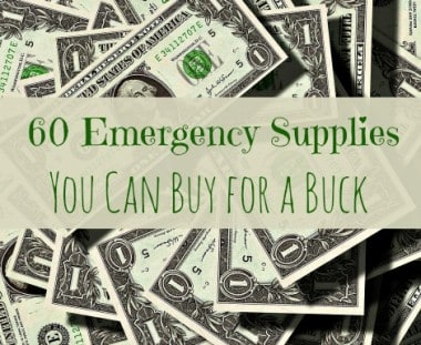 60 Emergency Supplies You Can Buy for a Buck