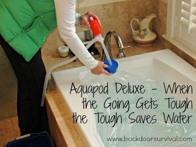 AquaPod Deluxe – When the Going Gets Tough the Tough Saves Water