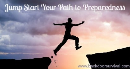 Fast Track Tip #7:  Jump Start Your Path to Preparedness   Backdoor Survival