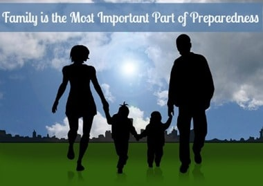 Family Most Important Part of Preparedness