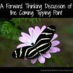 Forward Thinking – The Coming Tipping Point