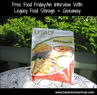 Free Food Friday: An Interview With Legacy Food Storage + Giveaway   Backdoor Survival