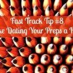 Fast Track Tip #8: Make Dating Your Preps a Habit