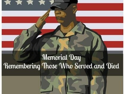 Memorial Day: Remembering Those Who Served and Died