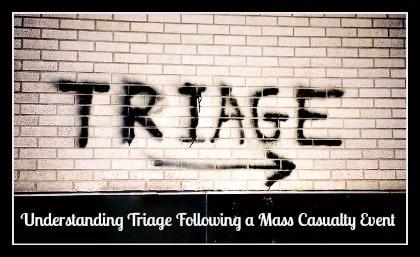 Understanding Triage Following a Mass Casualty Event