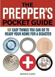 Prepper's Pocket Guide: The Survival Guide for the Rest of Us