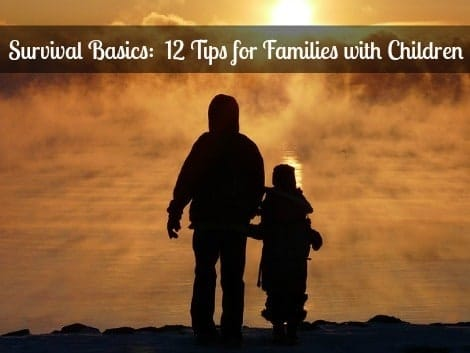 12 Tips for Families with Children