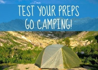 Fast Track Tip #9: Test Your Preps Camping!