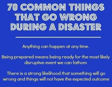 70 Common Things That Go Wrong During a Disaster