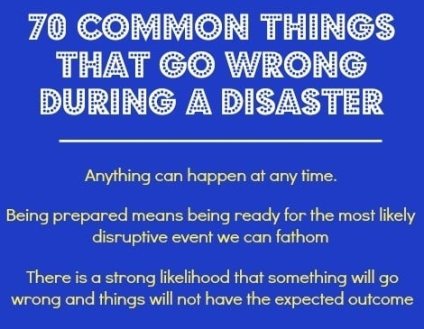 70 Common Things That Go Wrong in a Disaster | Backdoor Survival