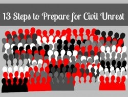13 Steps to Prepared for Civil Unrest