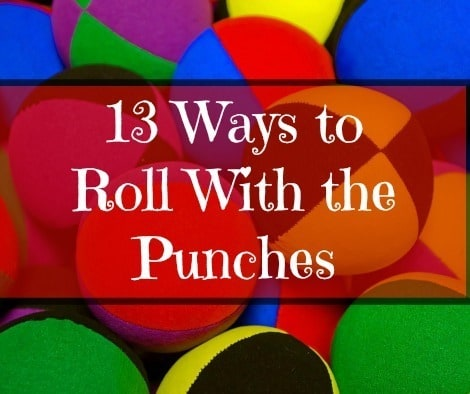 13 Ways To Roll With the Punches