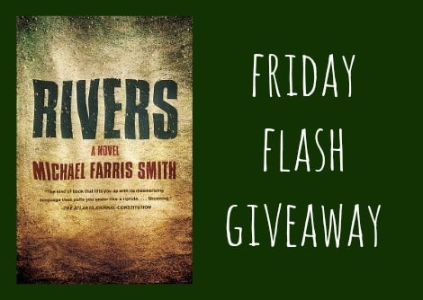 Rivers Friday Flash Giveaway