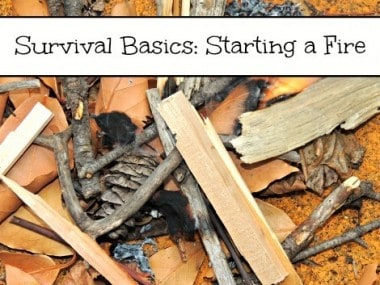 Survival Basics: Starting a Fire