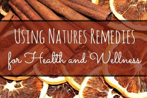 Using Natures Remedies