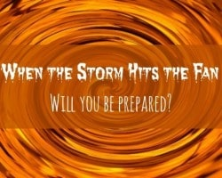 Disaster Preps: When the Storm Hits the Fan