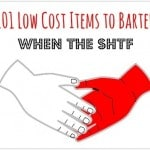 101 Low Cost Items to Barter When the SHTF