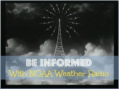 Be Informed with NOAA Weather Radio