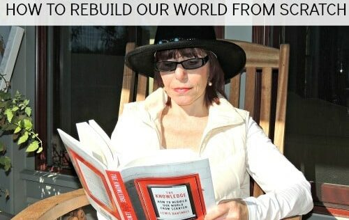 Summer/Fall 2014 Book Festival: The Knowledge How to Rebuild Our World from Scratch