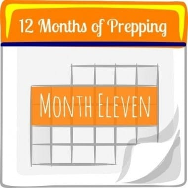 12 Months of Prepping: Month Eleven