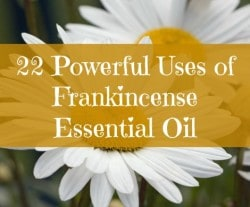 22 Powerful Uses of Frankincense Essential Oil