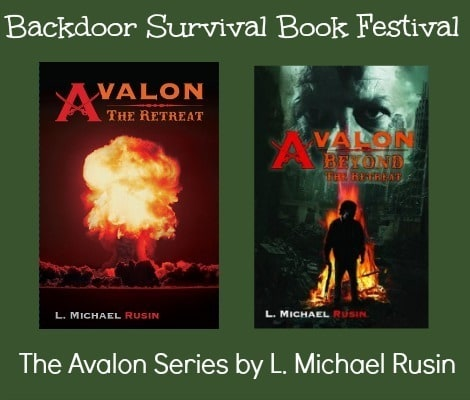 The Avalon Series by L. Michael Rusin |via www.backdoorsurvival.com|