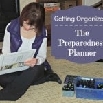 Get Organized with the Preparedness Planner