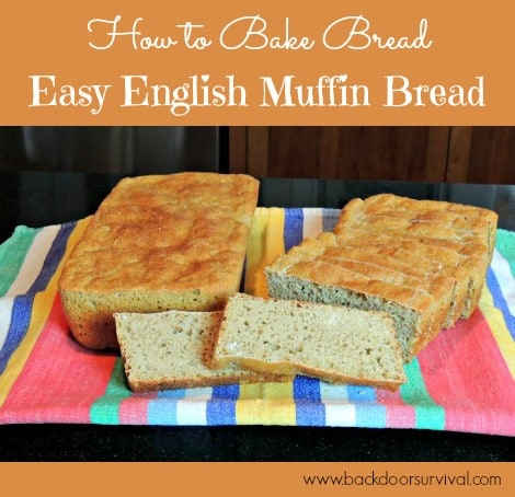 How to Bake English Muffin Bread - Backdoor Survival