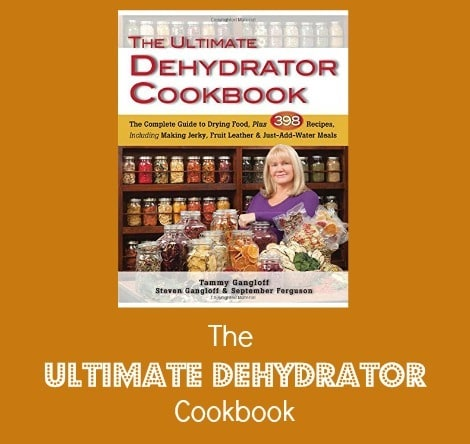 The Ultimate Dehydrator Cookbook - Backdoor Survival