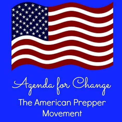 Agenda for Change American Prepper Movement - Backdoor Survival