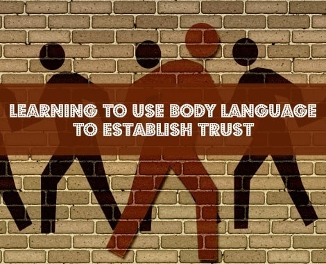 Learn to Use Body Language to Establish Trust - Backdoor Survival