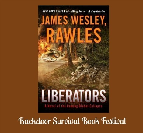 Liberators by James Wesley Rawles - Backdoor Survival