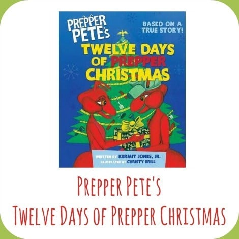Prepper Pete's 12 Days of Christmas - Backdoor Survival