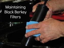 Maintaining Black Berkey Filters - Backdoor Survival