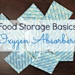 Survival Basics: Using Oxygen Absorbers for Food Storage